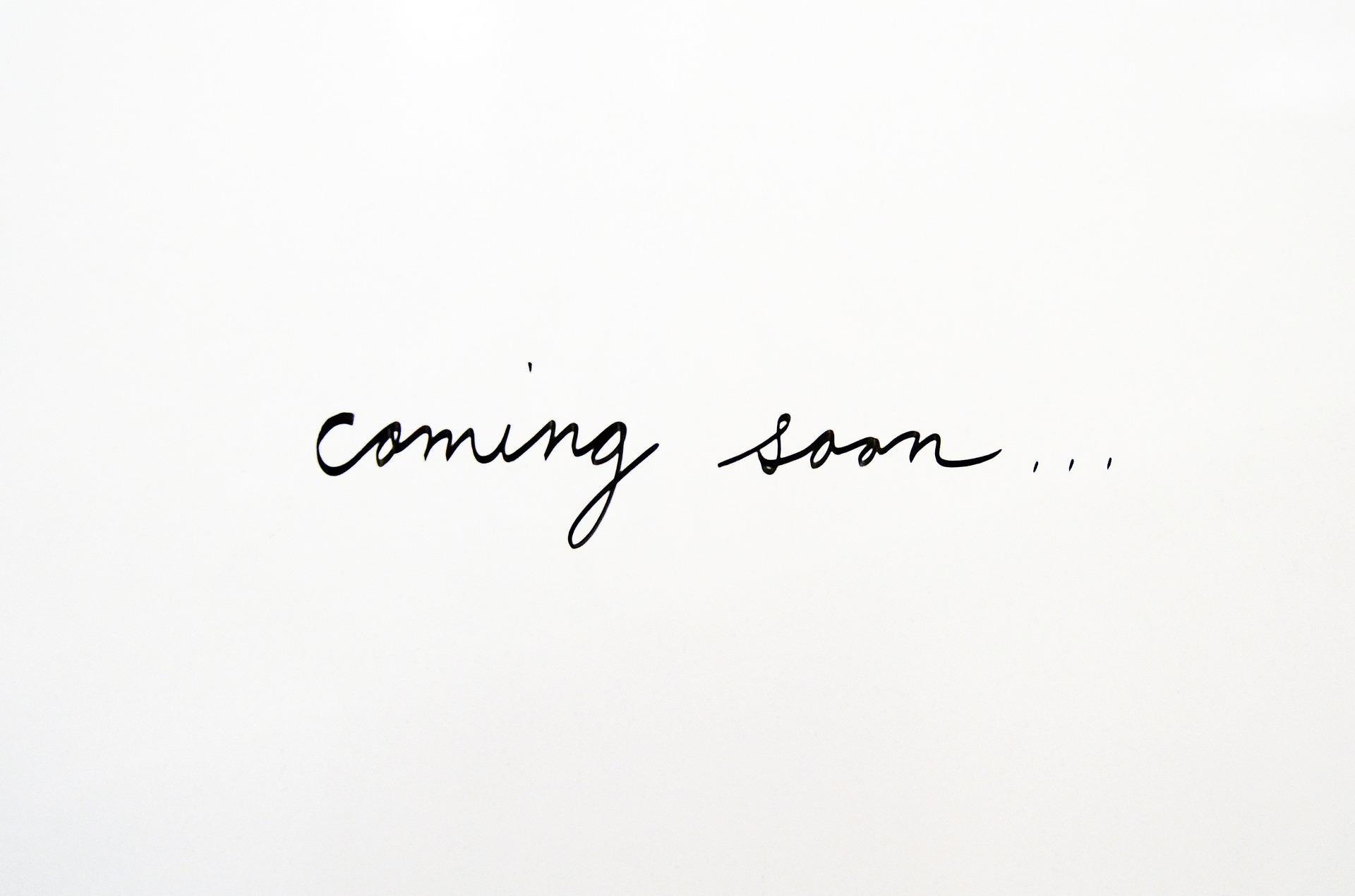 coming-soon-2579129_1920